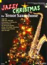 Jazzy Christmas for Tenor Saxophone
